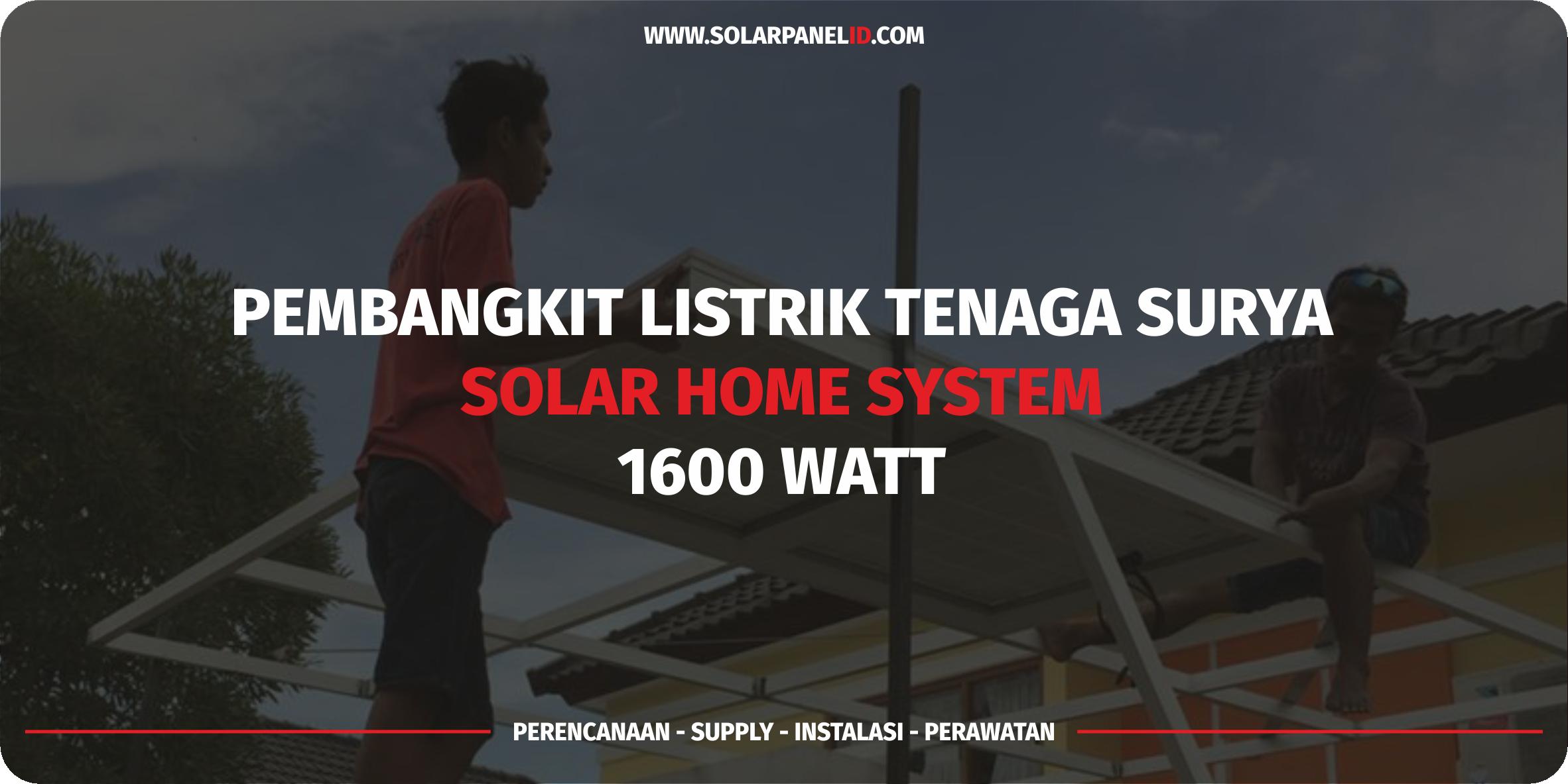 jual paket solar home system tenaga surya 1600watt 1600 watt