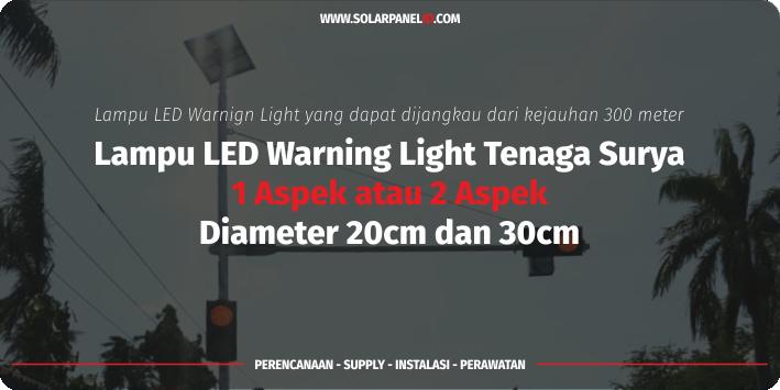 jual warning light tenaga surya solar cell 2 aspek 20 cm